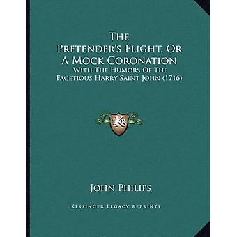The Pretender's Flight - or a Mock Coronation - With the Humors of the