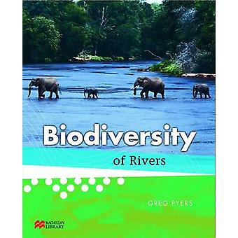 Biodiversity Of Rivers by Greg Pyers - 9781420278873 Book