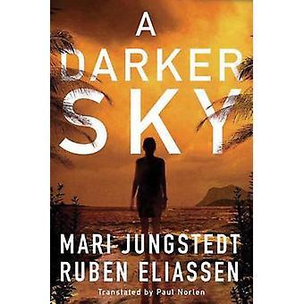 A Darker Sky by Mari Jungstedt - Ruben Eliassen - Paul Norlen - 97815