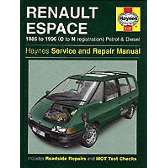 Renault Espace Service and Repair Manual by John S. Mead - 9781859601