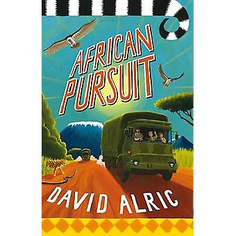 African Pursuit by David Alric - 9780956835604 Book