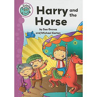 Harry and the Horse by Sue Graves - Michael Garton - 9780778705901 Bo