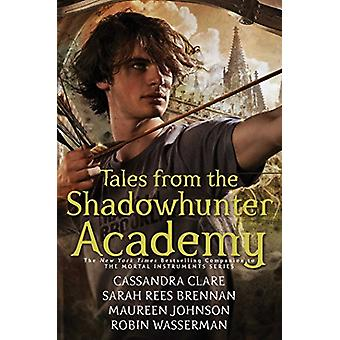 Tales from the Shadowhunter Academy by Cassandra Clare - 978148144326