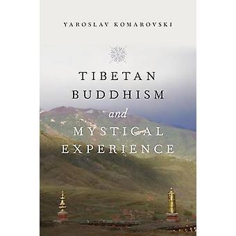 Tibetansk Buddhism och mystisk upplevelse av Yaroslav Komarovski - 978