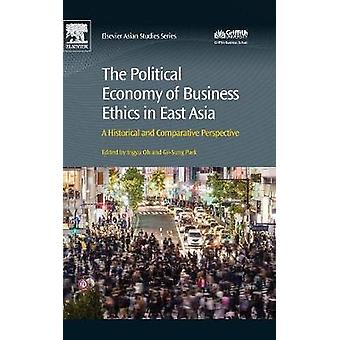 Political Economy of Business Ethics in East Asia by Ingyu Oh