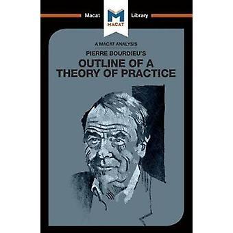 Pierre Bourdieus schets van een theorie van de praktijk van Rodolfo Maggio