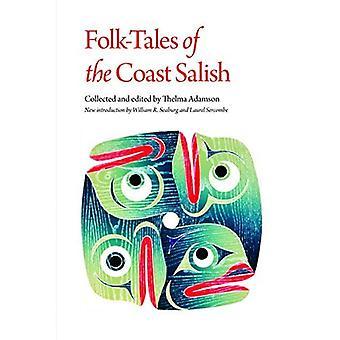 Folk-Tales of the Coast Salish