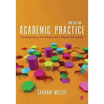 Academic Practice by Saranne Weller
