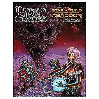 #99 The Star Wound of Abaddon Dungeon Crawl Classics RPG Book