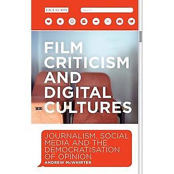 Critica cinematografica e culture digitali di McWhirter e Andrew Glasgow Caledonian University & UK