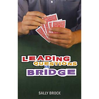 Leading Questions in Bridge by Sally Brock