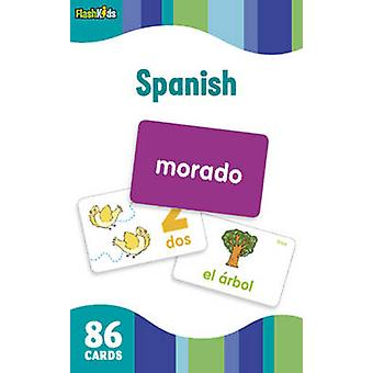Spanish Flash Kids Flash Cards by Edited by Flash Kids Editors