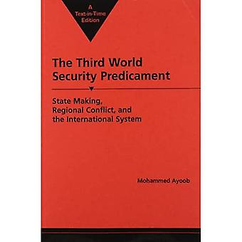 The Third World Security Predicament: State Making, Regional Conflict and the International System (Sais African Studies Library)