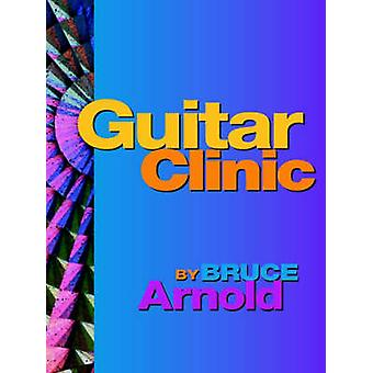 Guitar Clinic by Arnold & Bruce