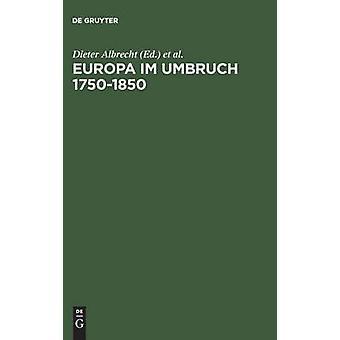 Europa im Umbruch 17501850 by Albrecht & Dieter