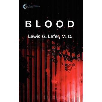Blood by Lefer & M. D. Lewis G.