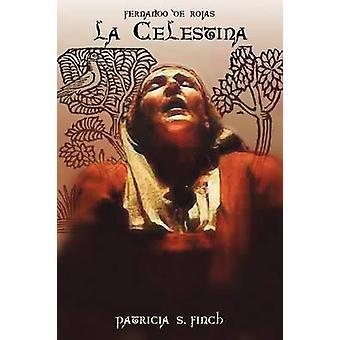 La Celestina by De Rojas & Fernando
