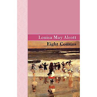 Osem bratranci od Alcott & Louisa mája
