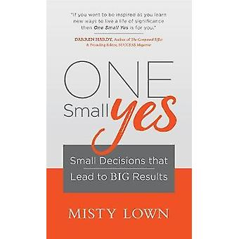 One Small Yes by Lown & Misty
