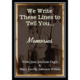 Memories by Cagle & Willa Jean Johnson