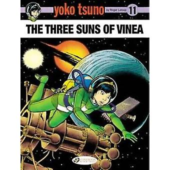 The Three Suns of Vinea by Roger Leloup