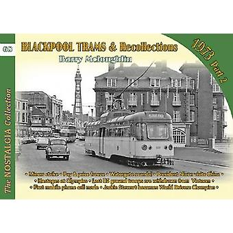 Blackpool Trams & Recollections - Part 2 by Barry McLaughlin - 978