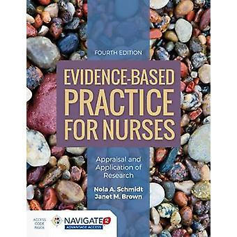 Evidence-Based Practice For Nurses - Appraisal And Application Of Rese