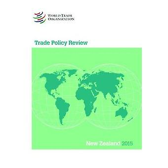 Trade Policy Review - New Zealand by World Trade Organization - 97892