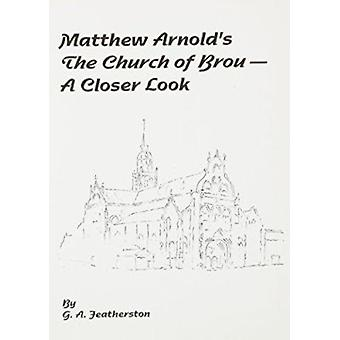 Matthew Arnolds Church of Brou by G.A. Featherston - 9781902454078 Bo