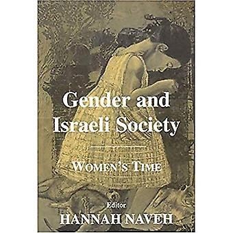 Gender and Israeli Society: Women's Time: New Studies from Israel
