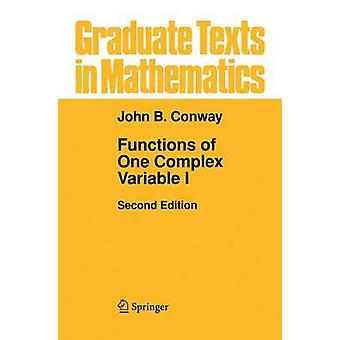 Functions of One Complex Variable - v. 1 by John B. Conway - 978038790
