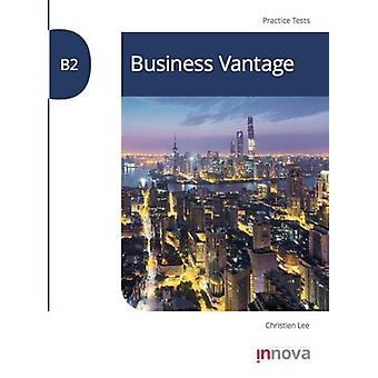 B2 Business Vantage Practice Tests by Christien Lee - 9781787680302 B