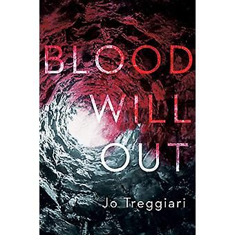 Blood Will Out by Jo Treggiari - 9780735262973 Book