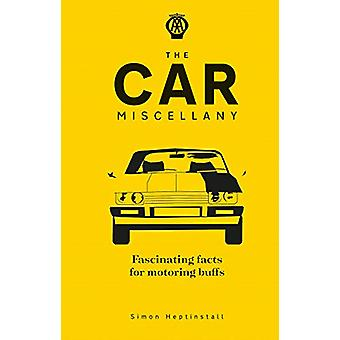 The Car Miscellany by Simon Heptinstall - 9780749581848 Book