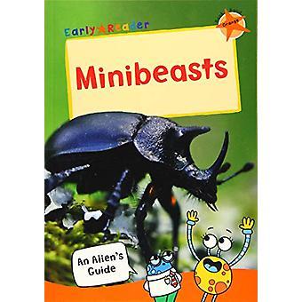 Minibeasts - (Orange Non-fiction Early Reader) by Maverick Publishing