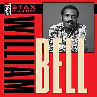 William Bell - Stax Classics [CD] USA import