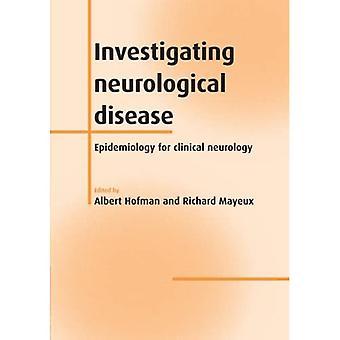Investigating Neurological Disease : Epidemiology for Clinical Neurology