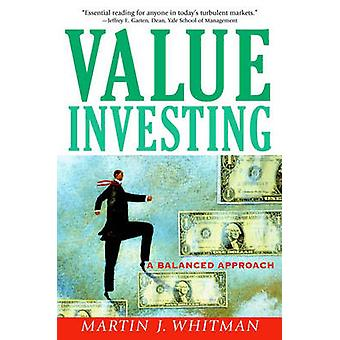 Value Investing by Whitman & Martin J.
