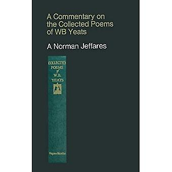 A Commentary on the Collected Poems of W. B. Yeats