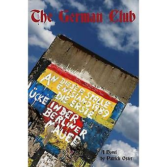 The German Club by Patrick Oster - 9780786756025 Book