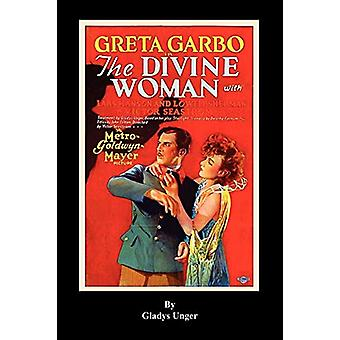 The Divine Woman by Gladys Unger - 9781593933746 Book