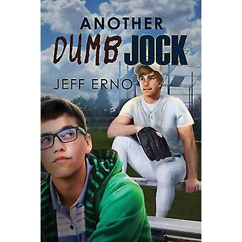 Another Dumb Jock by Jeff Erno - 9781623806194 Book