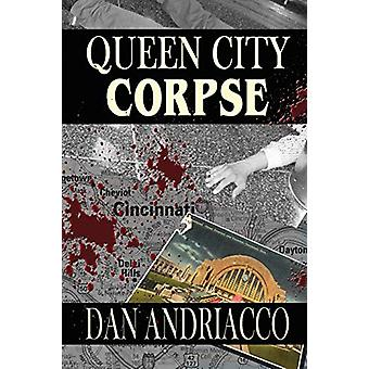 Queen City Corpse (McCabe and Cody Book 7) by Dan Andriacco - 9781787