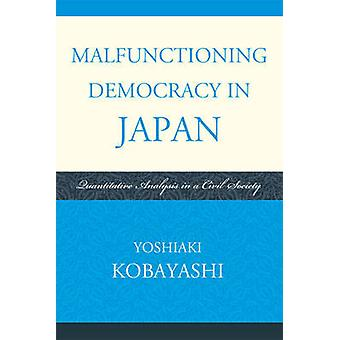 Malfunctioning Democracy in Japan