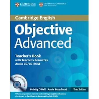 Objective Advanced Teachers Book with Teachers Resources Audio CDCDROM by Annie Broadhead Felicity O Dell