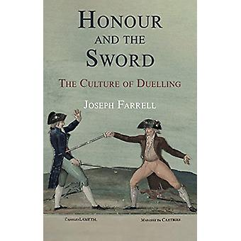 Honour and the Sword by Joseph Farrell