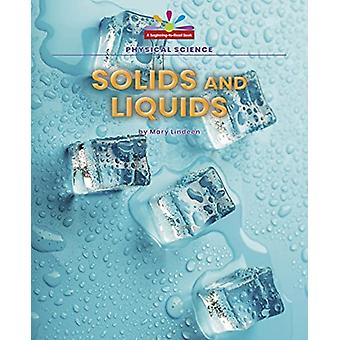 Solids and Liquids by Mary Lindeen