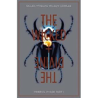 The Wicked  The Divine Volume 5 Imperial Phase I