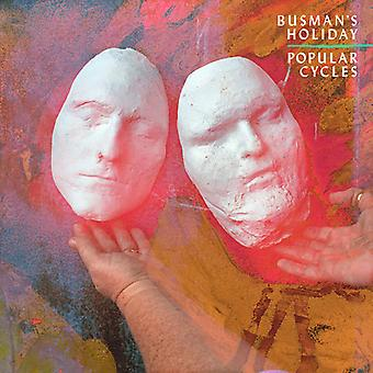 Busman's Holiday - Popular Cycles [Vinyl] USA import
