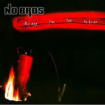 No Bros - Ready for the Action [CD] USA import